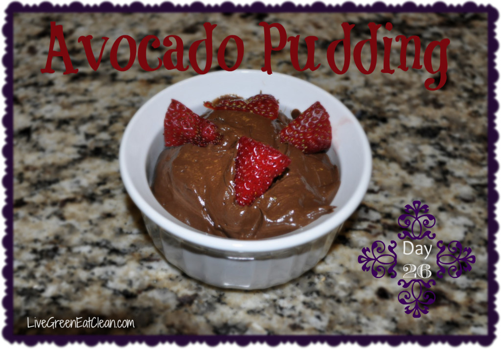 Day 26 Avocado Pudding Blog