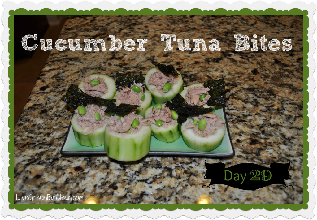 Day 29 Wasabi Cucumber Tuna Bites Blog